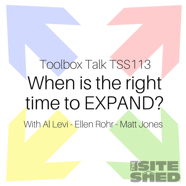 TSS113_When is the right time to expand with Al Levi, Ellen Rohr and Matt Jones