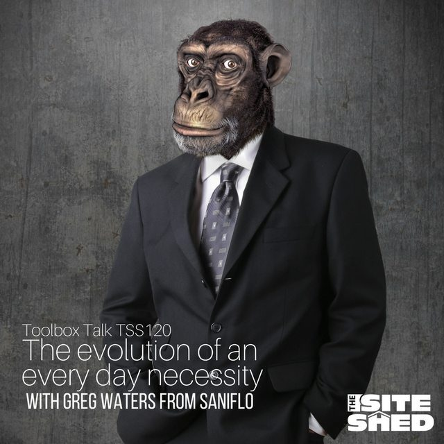 The Site Shed podcast episode 120-The evolution of an every day necessity with Greg from Saniflo