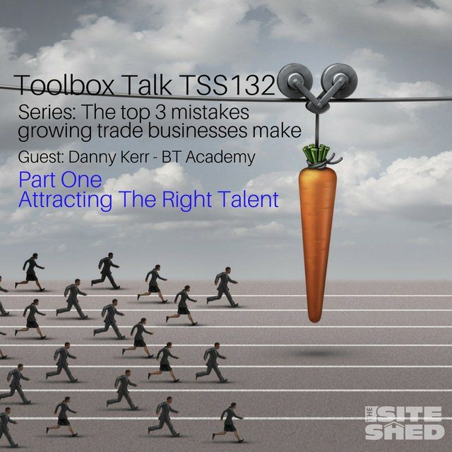 TSS132-Attracting the right staff